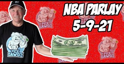 Free NBA Parlay Mitch's NBA Parlay for 5/9/21 NBA Pick and Prediction